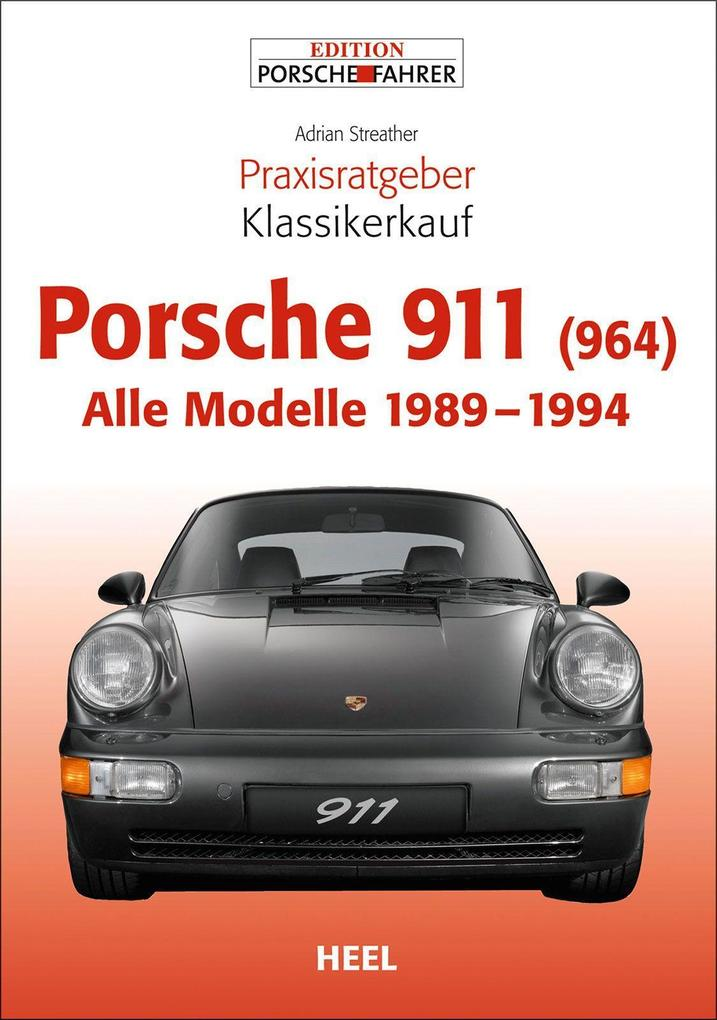 Praxisratgeber Klassikerkauf Porsche 911 (964) als Buch (kartoniert)