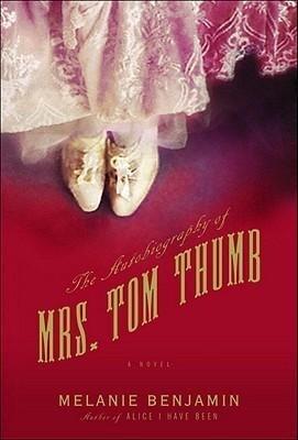 The Autobiography of Mrs. Tom Thumb als Buch (gebunden)