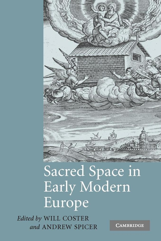 Sacred Space in Early Modern Europe als Buch (kartoniert)