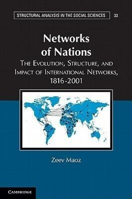 Networks of Nations: The Evolution, Structure, and Impact of International Networks, 1816-2001 als Buch (kartoniert)