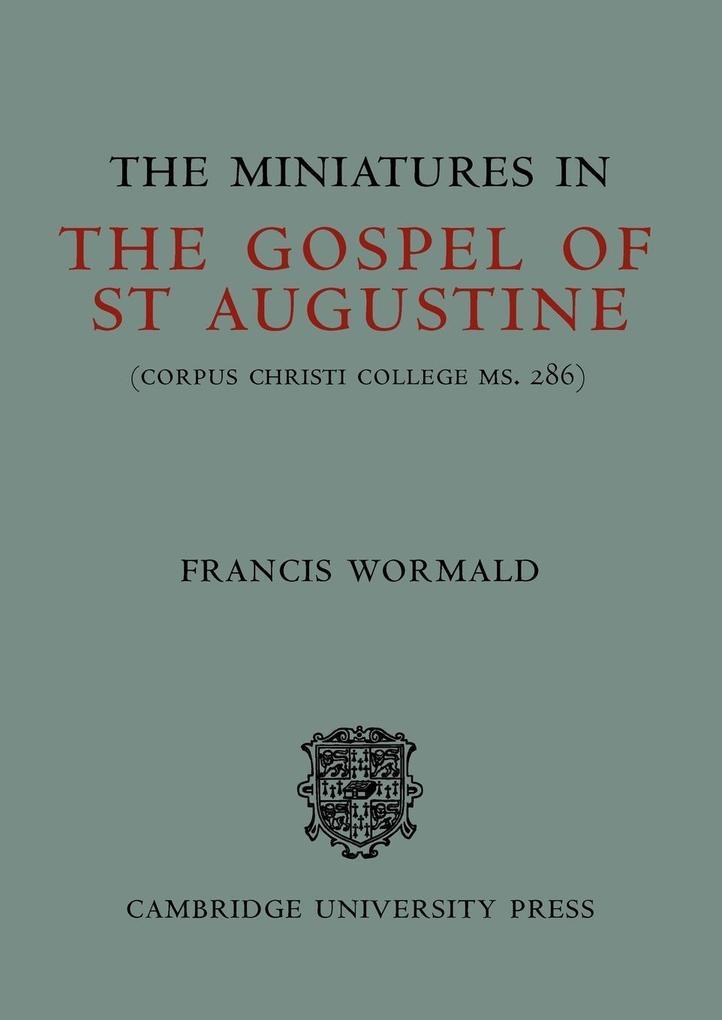 The Miniatures in the Gospels of St Augustine als Taschenbuch