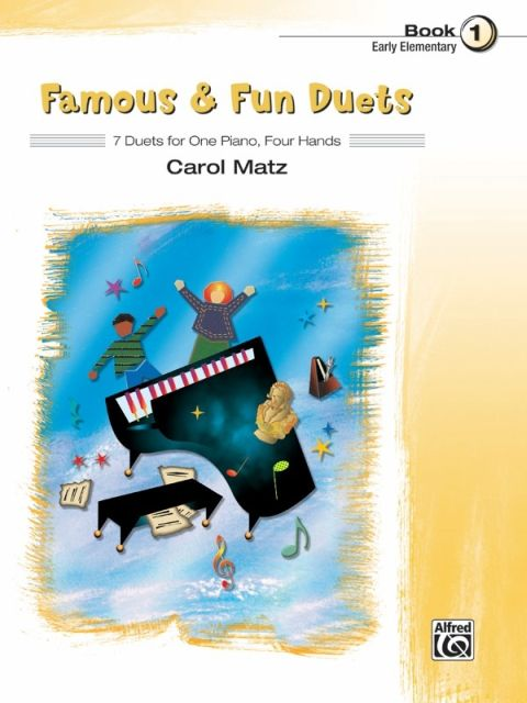 Famous & Fun Duets, Book 1: 7 Duets for One Piano, Four Hands als Buch (kartoniert)