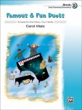Famous & Fun Duets, Book 2: 6 Duets for One Piano, Four Hands
