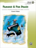 Famous & Fun Duets, Bk 5: 6 Duets for One Piano, Four Hands