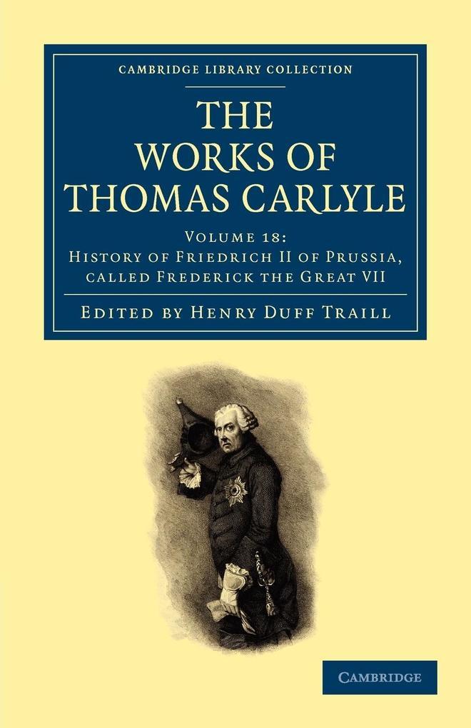 The Works of Thomas Carlyle - Volume 18 als Taschenbuch
