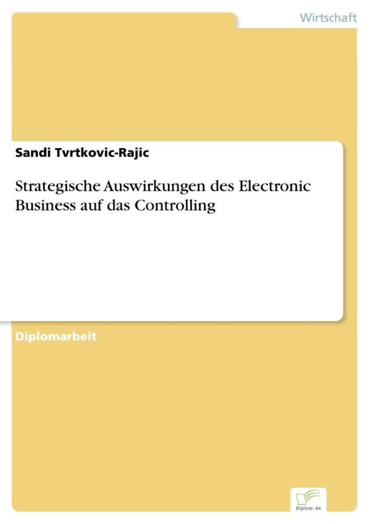 Strategische Auswirkungen des Electronic Business auf das Controlling als eBook pdf