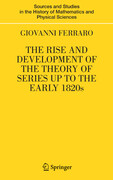 The Rise and Development of the Theory of Series up to the Early 1820s
