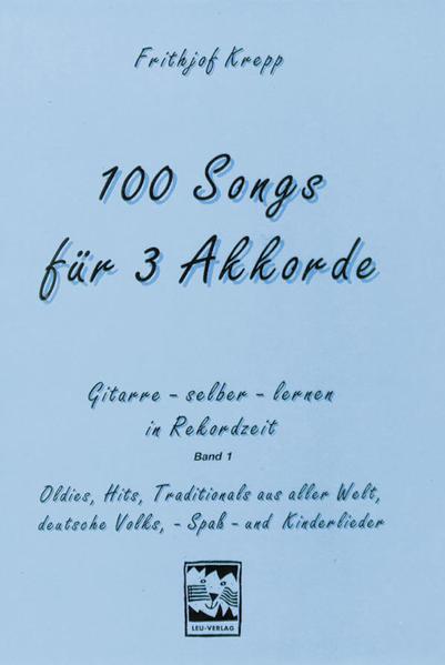 100 Songs für 3 Akkorde als Buch (kartoniert)