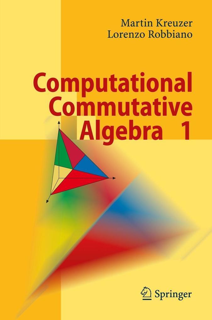 Computational Commutative Algebra 1 als Buch (gebunden)