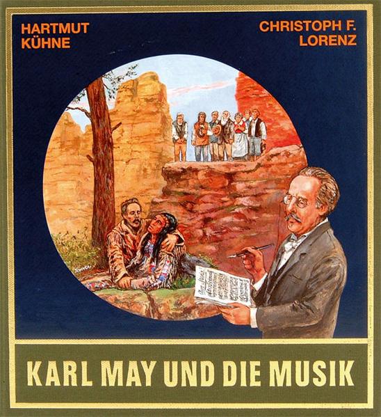Karl May und die Musik. Mit CD als Buch (gebunden)