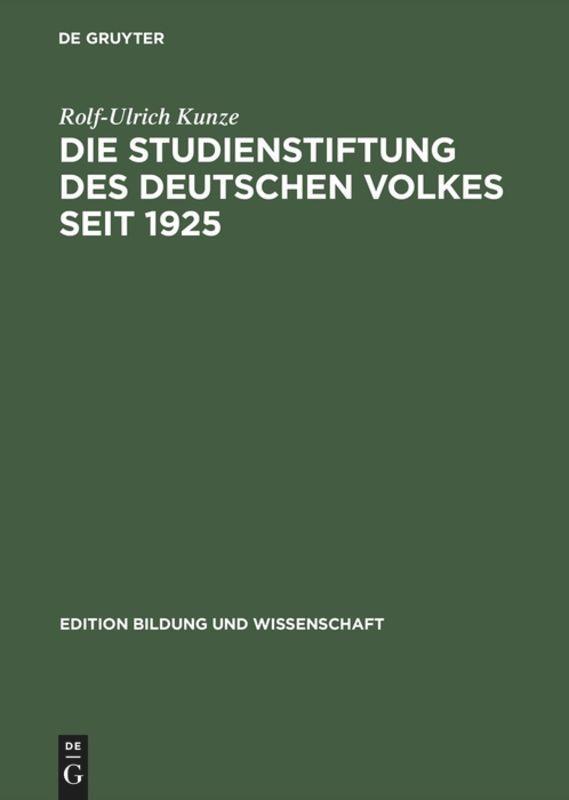 Die Studienstiftung des deutschen Volkes 1925 bis heute als Buch (gebunden)