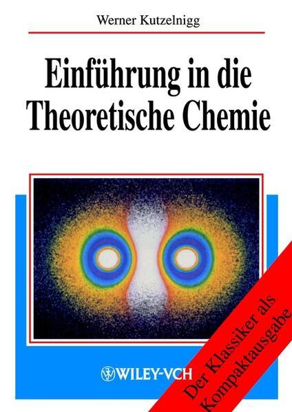 Einführung in die Theoretische Chemie als Buch (kartoniert)