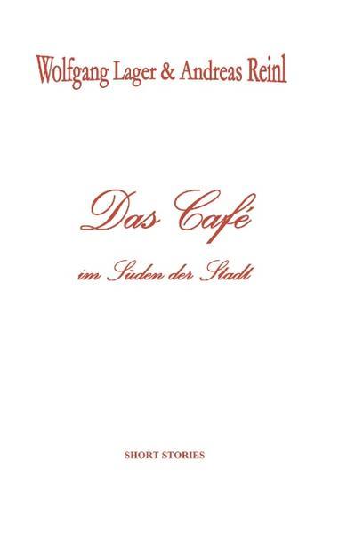 Das Café im Süden der Stadt als Buch (kartoniert)