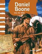 Daniel Boone (American Biographies): Into the Wild