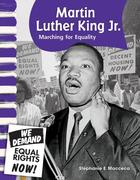 Martin Luther King Jr. (American Biographies): Marching for Equality