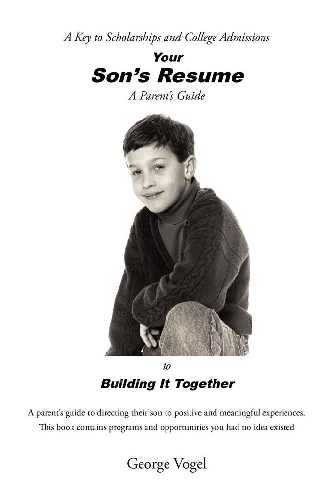 Your Son's Resume to Building It Together als Taschenbuch