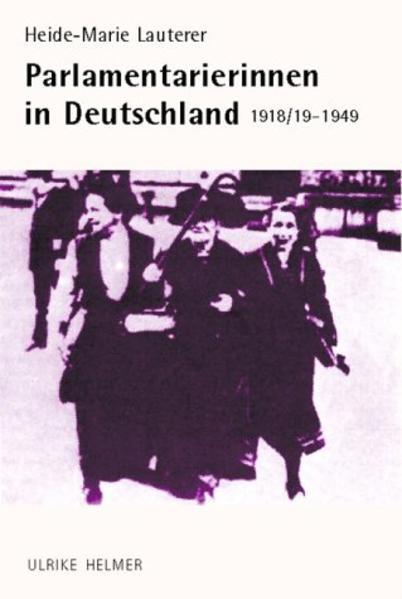 Parlamentarierinnen in Deutschland 1918/19-1949 als Buch (kartoniert)
