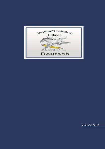 Das ultimative Probenbuch Deutsch 4. Klasse als Buch (kartoniert)