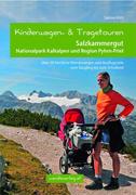 Kinderwagen- und Tragetouren Salzkammergut, Nationalpark Kalkalpen und Region Pyhrn-Priel