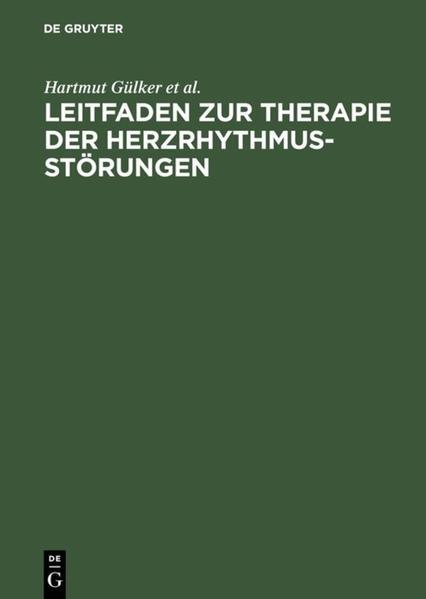 Leitfaden zur Therapie der Herzrhythmusstörungen als Buch (kartoniert)