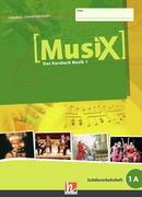 MusiX 1. Schülerarbeitsheft 1 A