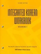 Integrated Korean Workbook: Beginning 2, Second Edition