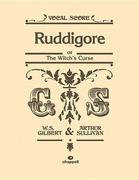 Ruddigore (Vocal Score)