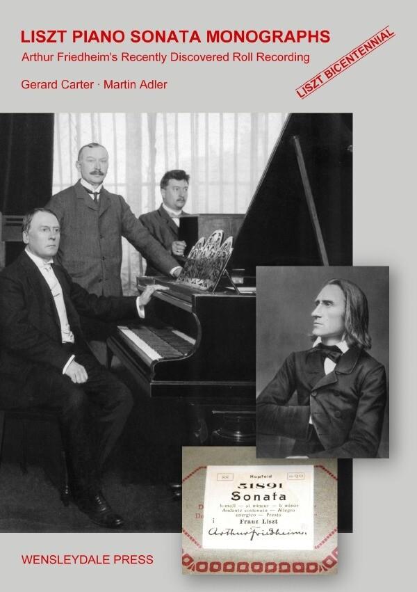LISZT PIANO SONATA MONOGRAPHS - Arthur Friedheim's Recently Discovered Roll Recording als Buch (kartoniert)