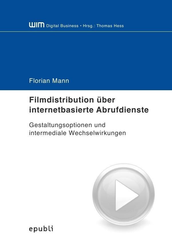 Filmdistribution über internetbasierte Abrufdienste als Buch (kartoniert)