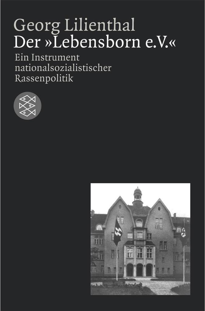 Der »Lebensborn e. V.« als Taschenbuch