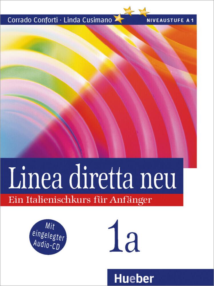 Linea diretta neu 1 A. Lehr- und Arbeitsbuch. Mit CD als Buch (kartoniert)