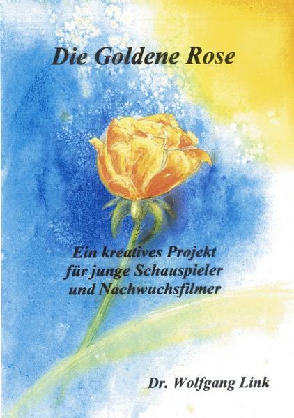 Die goldene Rose als Buch (kartoniert)
