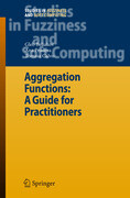 Aggregation Functions: A Guide for Practitioners