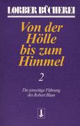 Von der Hölle bis zum Himmel. Bd.2