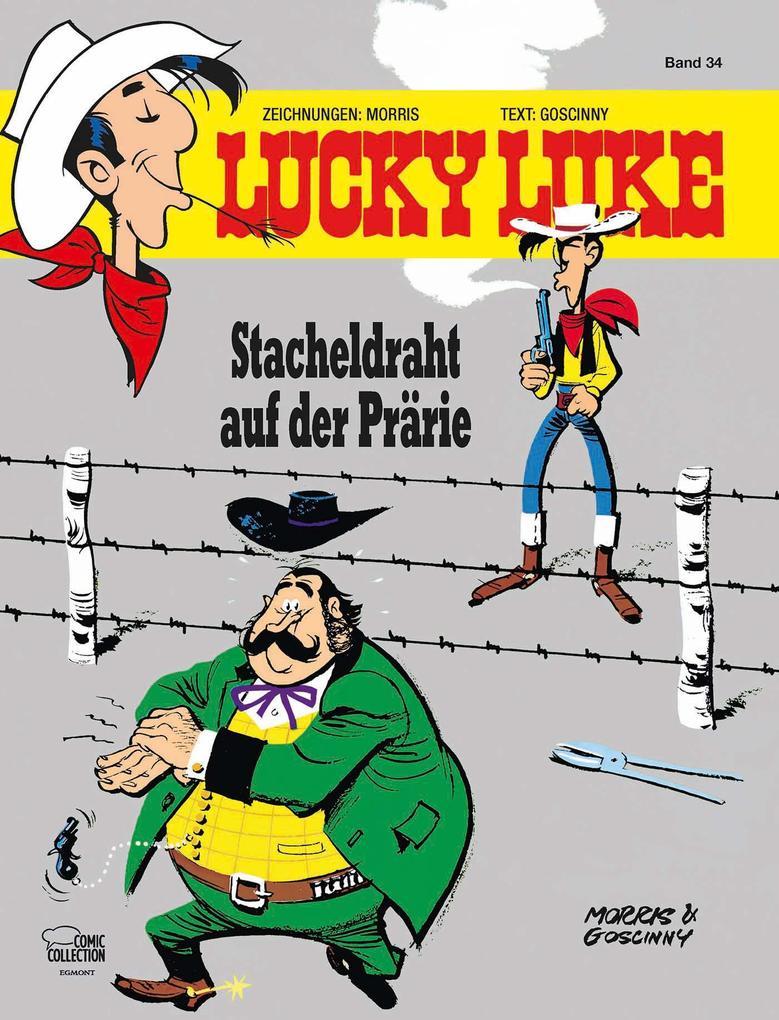 Lucky Luke 34 - Stacheldraht auf der Prärie als Buch (gebunden)
