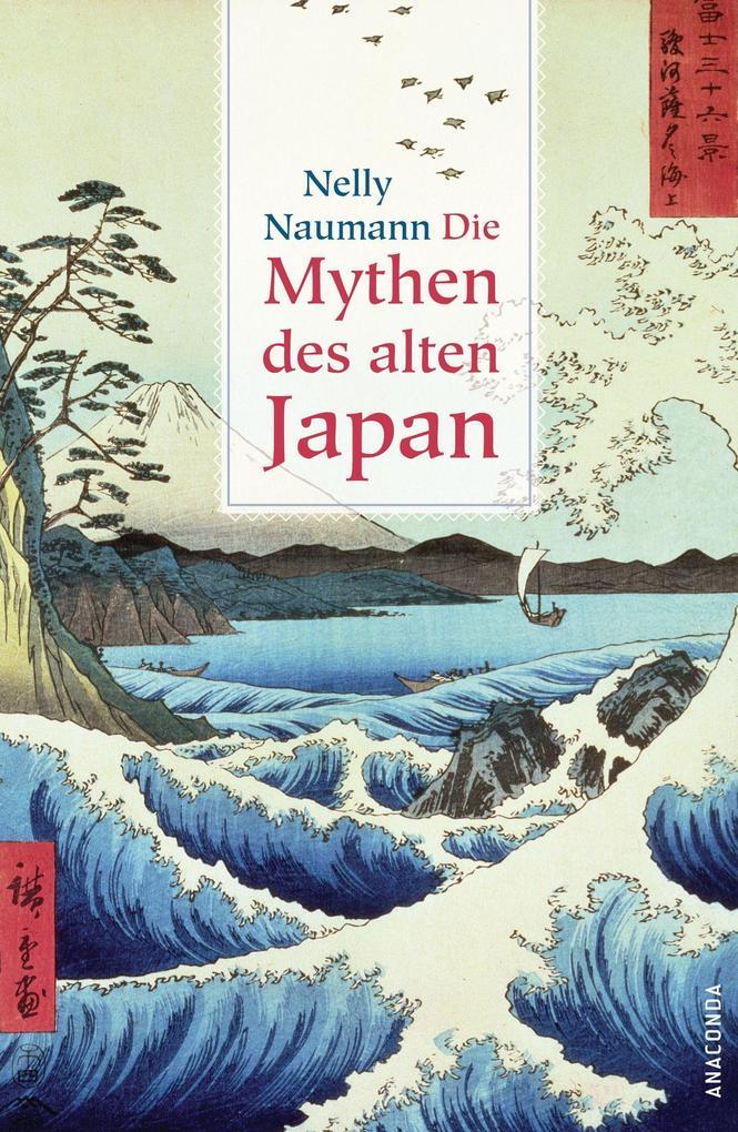 Die Mythen des alten Japan als Buch (gebunden)