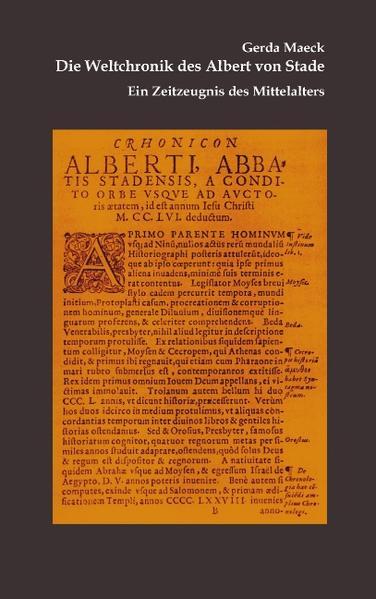 Die Weltchronik des Albert von Stade als Buch (kartoniert)