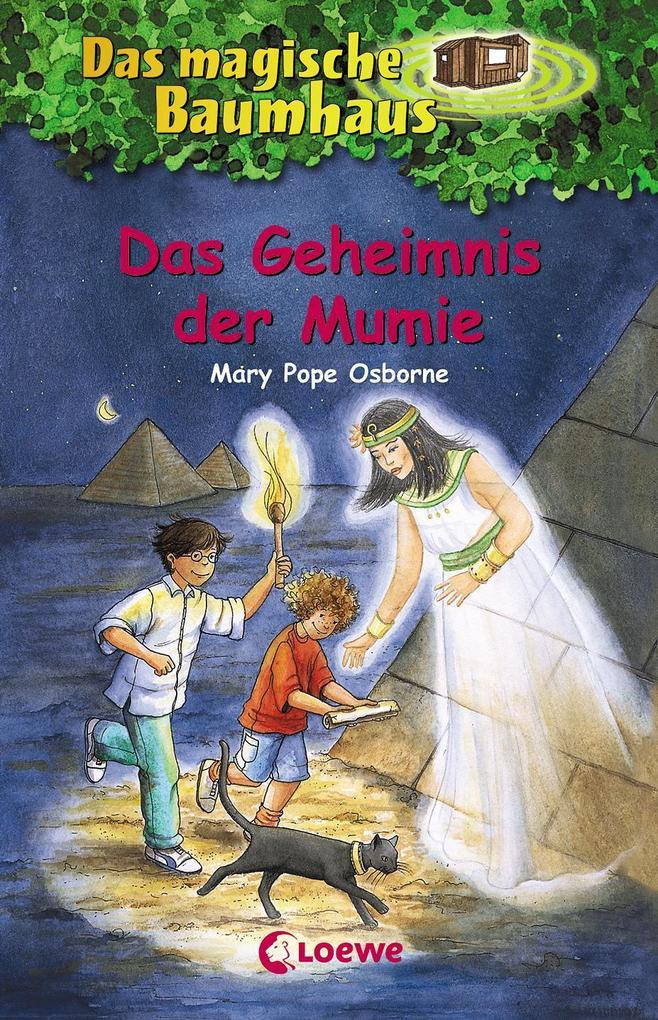 Das magische Baumhaus 03. Das Geheimnis der Mumie als Buch (gebunden)