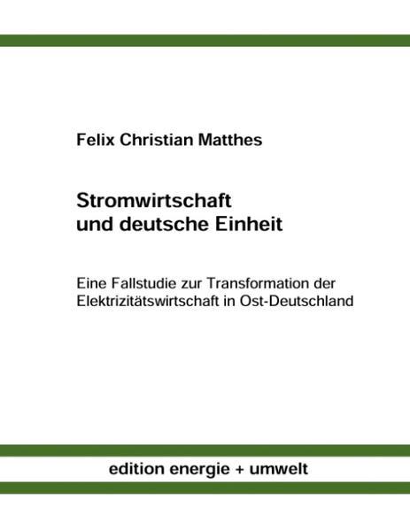 Stromwirtschaft und deutsche Einheit als Buch (kartoniert)