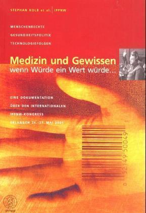 Medizin und Gewissen als Buch (kartoniert)
