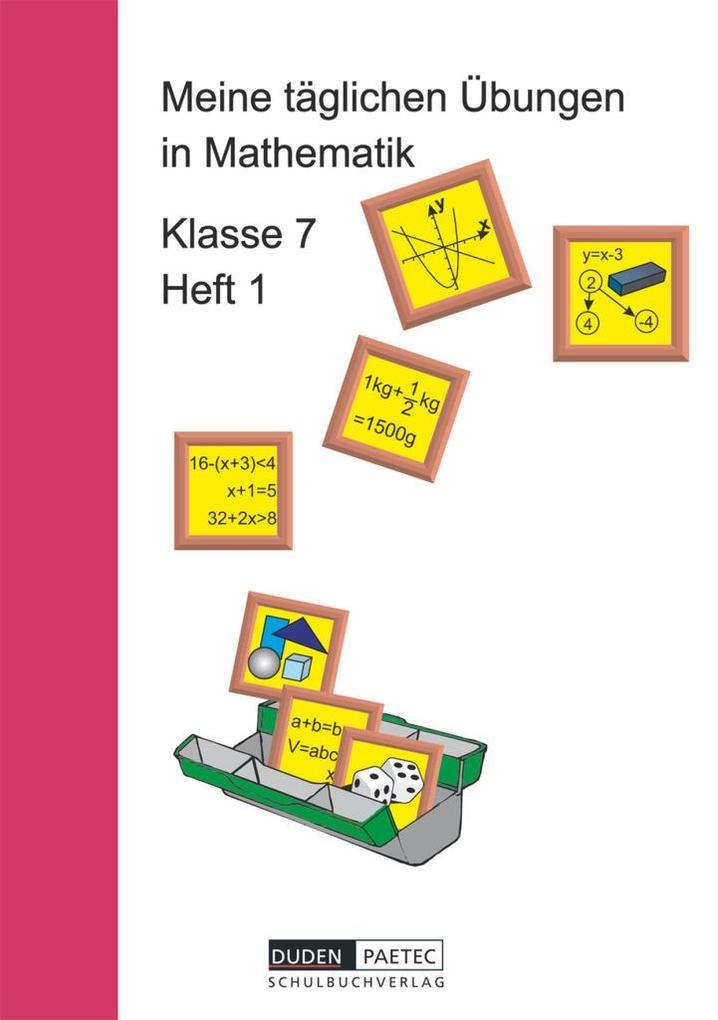 Meine täglichen Übungen in Mathematik Klasse 7 Heft 1 als Buch (kartoniert)