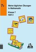 Meine täglichen Übungen in Mathematik Klasse 7 Heft 3