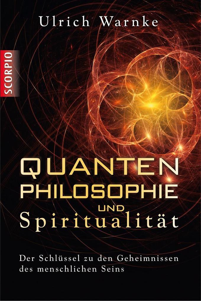 Quantenphilosophie und Spiritualität (Buch (gebunden