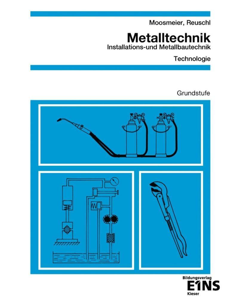 Metalltechnik, Installations- und Metallbautechnik, Technologie als Buch (kartoniert)