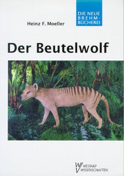 Der Beutelwolf als Buch (kartoniert)