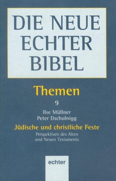 Themen / Jüdische und christliche Feste als Buch (kartoniert)