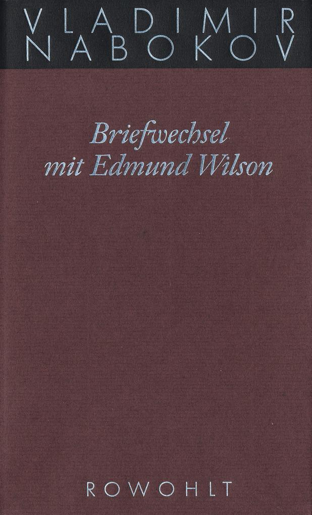 Gesammelte Werke 23. Briefwechsel mit Edmund Wilson 1940-1971 als Buch (gebunden)