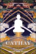 Cathay: Translations and Transformations