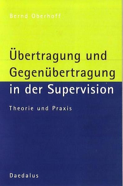 Übertragung und Gegenübertragung in der Supervision als Buch (kartoniert)