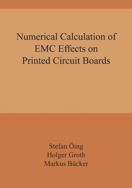 Numerical Calculation of EMC Effects on Printed Circuit Boards als Buch (kartoniert)